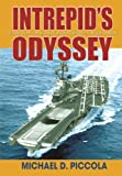 Intrepid's Odyssey, Michael D. Piccola, 0595387845