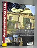 img - for Poitou-Charentes (Vie art & traditions des villages de France) (French Edition) book / textbook / text book