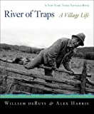 River of Traps: A New Mexico Mountain Life