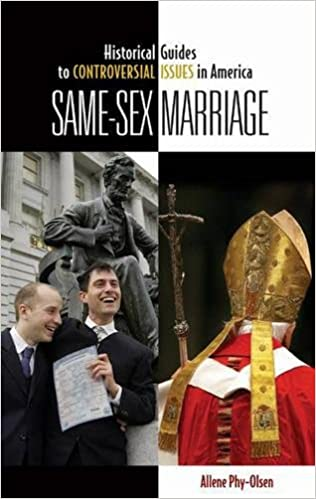 America controversial guide historical in issue marriage same sex