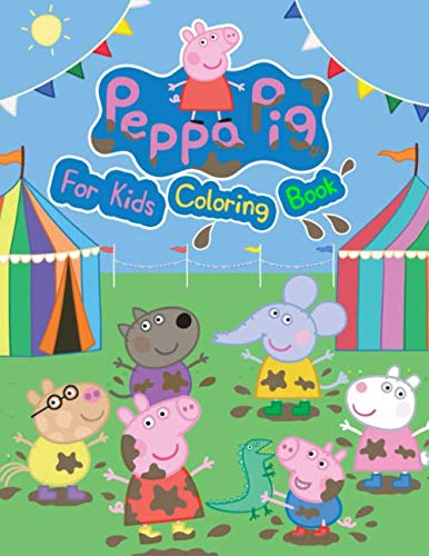 Peppa Pig Coloring Book: Coloring Book for Kids Ages 4-8 -