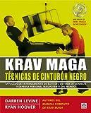 Krav Maga. Técnicas de Cinturón Negro
