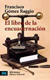El Libro De La Encuadernacion / The Book about Binding (Libros practico y aficiones / Practical Books and Hobbies) (Spanish Edition)