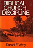 img - for Biblical Church Discipline book / textbook / text book