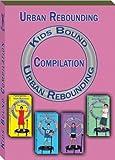 Urban Rebounding Kids DVD Compilation