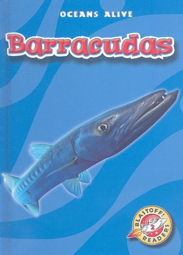 Read Online Barracudas (Blastoff! Readers: Oceans Alive) (Blastoff Readers. Level 2) PDF