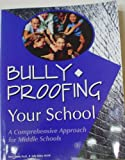 Bully-Proofing Your School, Marla Bonds and Sally Stoker, 1570352739