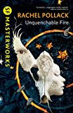 """Unquenchable Fire"" av Rachel Pollack"