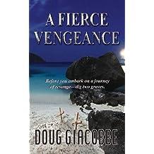 A Fierce Vengeance (Michael Callaway Mystery)