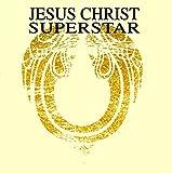 Jesus Christ Superstar - A Rock Opera (Original Recording Reissued/Remastered) - Audio CD (1993)