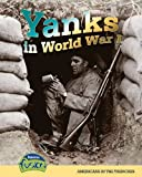 Yanks in World War I, Sean Stewart Price, 1410931196