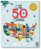The 50 States: Explore the U.S.A. with 50 fact-filled maps!