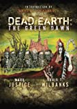 img - for Dead Earth: The Green Dawn by Mark Justice (2007-10-06) book / textbook / text book