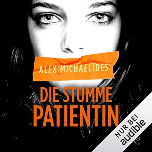 Audiobook cover from Die stumme Patientin by Alex Michaelides