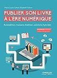 """Afficher """"Publier son livre à l'ère numérique"""""""