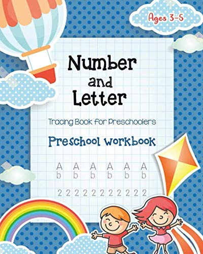 Number & Letter Tracing Book for Preschoolers: Alphabet Learning Preschool Workbooks for Kids Ages 3-5 - Sight Words and Pre K Kindergarten Workbook - ABC Toddler Books and Learning Activities ()