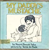 img - for My Daddy's Mustache book / textbook / text book