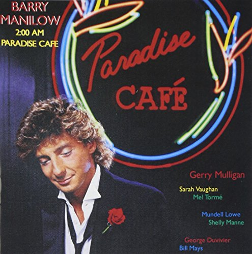 CD : Barry Manilow - 2:00 Am Paradise Cafe (CD)