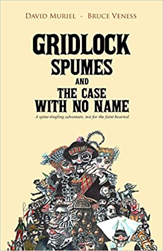 Book Gridlock Spumes and the Case with No Name