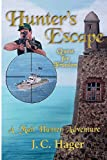 Hunter's Escape, John C. Hager, 0979754631