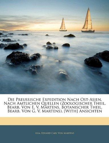 Download Die Preußische Expedition nach Ost-Asien, nach amtlichen Quellen. (German Edition) PDF ePub fb2 book