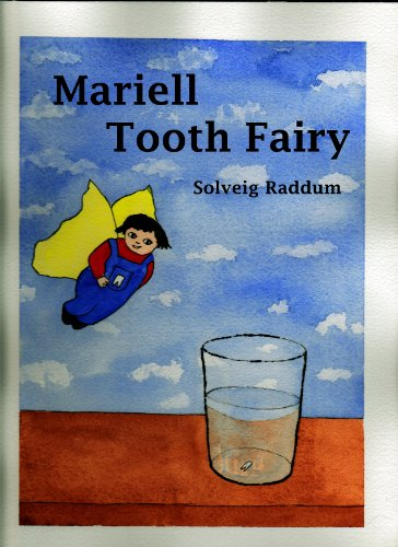 Mariell Tooth Fairy (English Edition)