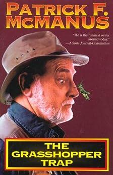 The Grasshopper Trap by [McManus, Patrick F.]
