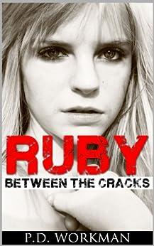Ruby Between Cracks P D Workman ebook product image