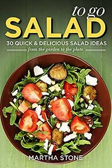 Salads Go Quick Delicious Garden ebook