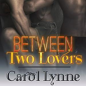 Between Two Lovers Audiobook