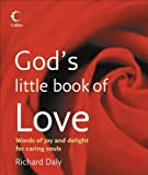 God's Little Book of Love, Richard Daly, 0007246234