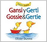 Gansi y Gerti/Gossie and Gertie Bilingual Board Book, Olivier Dunrea, 0544077733