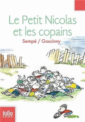 Le Petit Nicolas Et Les Copains (Folio Junior) (French Edition) GALLIMARD-JEUNESSE Edition by Goscinny Sempe; J. Sempe (2007)