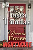 Dream House Nightmare (The Women of Strength Diaries Book 11)