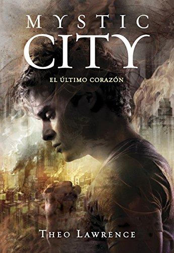El último corazón / Toxic Heart (Mystic City) (Spanish Edition) PDF