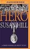 Hero: A Simon Serrailler Short Story (Simon Serrailer)