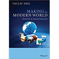 Making the Modern World: Materials and Dematerialization