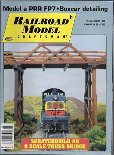 Railroad Model Craftsman (magazine), vol. 66, no. 3 (August 1997) (Bangor & Aroostook; Railroading in Cyberspace; 1950s Coal Trucks; Visalia Electric Substation; Lehigh Valley Quad Hoppers)