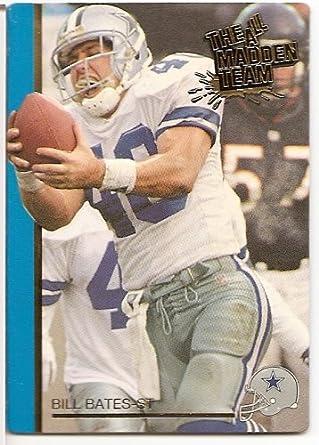 4442bdbb12d 1991 Action Packed All Madden Team # of Bill Bates (Dallas Cowboys) Shipped  In