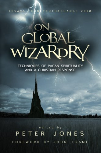 On Global Wizardry: Techniques of Pagan Spirituality and a Christian Response