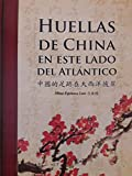 img - for Huellas de china en este lado del atlantico. book / textbook / text book