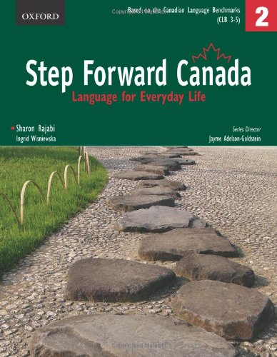 Step Forward Canada: Level 2 Language for Everyday Life Student Book