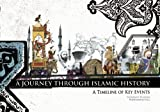 A Journey Through Islamic History, Yasminah Hashim and Muhammad Abdul Jabbar Beg, 1847740286