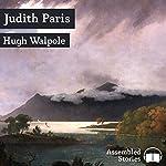 Judith Paris | Hugh Walpole