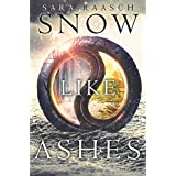 Snow Like Ashes by Sara Raasch – Review