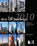 Best Tall Buildings 2010: CTBUH International Award Winning Projects