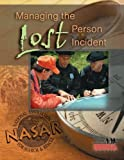 img - for Managing The Lost Person Incident book / textbook / text book
