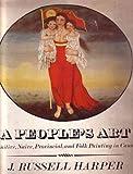 A People's Art, J. Russell Harper, 0802021530