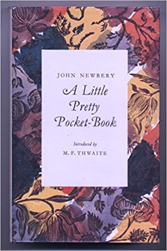 A Little Pretty Pocket-Book, Thwaite, M.F.