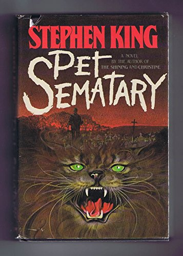 Pet Sematary (1983) (Book) written by Stephen King